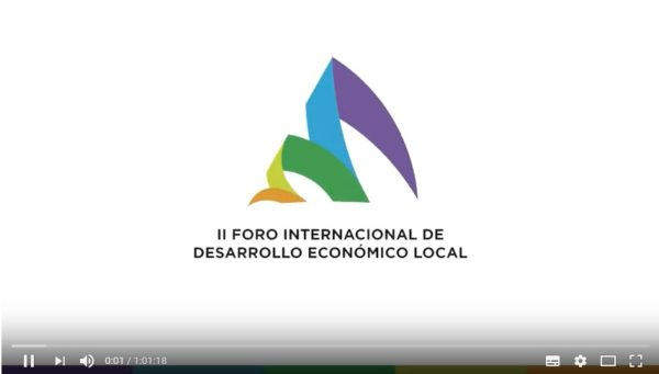 Video: II Foro Internacional de Desarrollo Económico Local